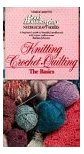 Knitting, Crochet, Quilting Basics Videos